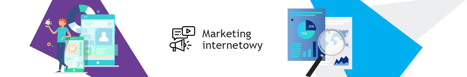 Marketing internetowy. Usługi marketingu internetowego. Zamów marketing online