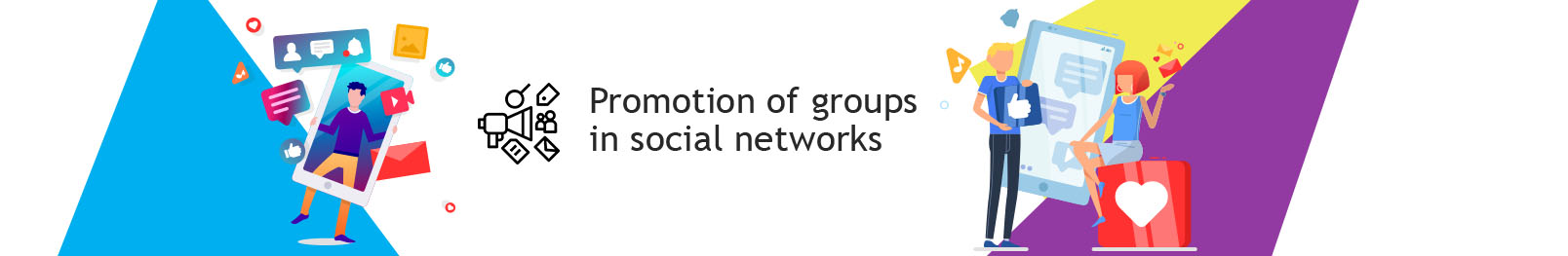 Promotion of groups in social networks (SMM).